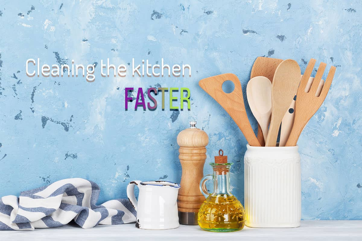 6 tips to save time for kitchen cleaning